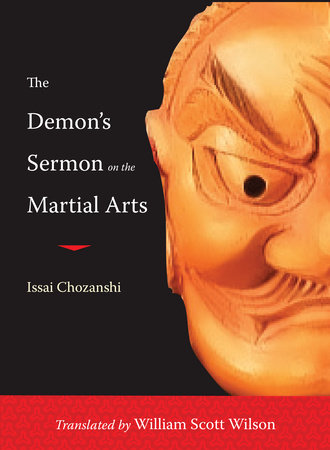 The Demon's Sermon on the Martial Arts by Issai Chozanshi and William Scott Wilson