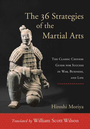 The 36 Strategies of the Martial Arts by