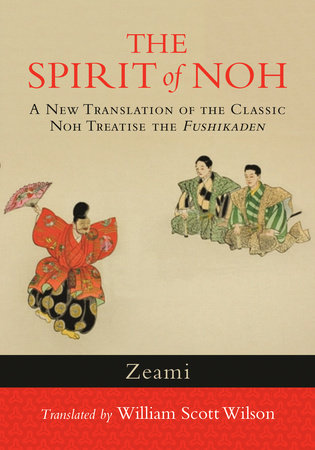 The Spirit of Noh by