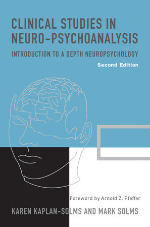 Clinical Studies in Neuro-Psychoanalysis by