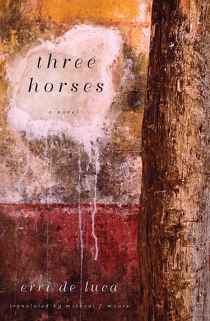 Three Horses: A Novel by