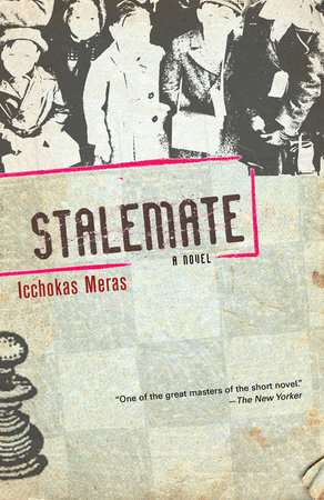 Stalemate by Icchokas Meras and Jonas Zdanys