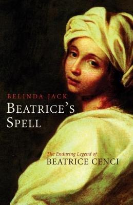 Beatrice's Spell by Belinda Jack