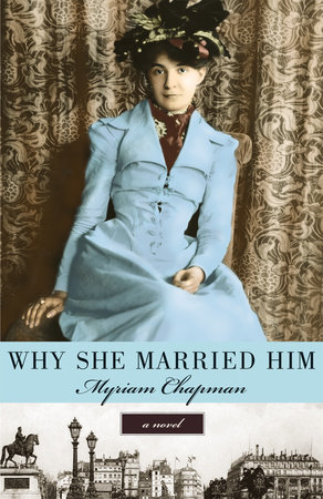 Why She Married Him by Myriam Chapman