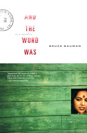 And the Word Was by Bruce Bauman