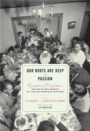 Our Roots Are Deep with Passion by Lee Gutkind and Joanna Clapps Herman