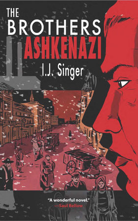 The Brothers Ashkenazi by I. J Singer