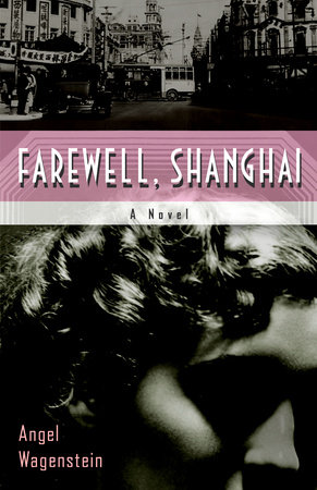 Farewell Shanghai by