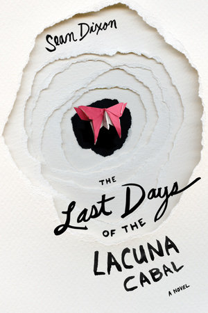 The Last Days of Lacuna Cabal by
