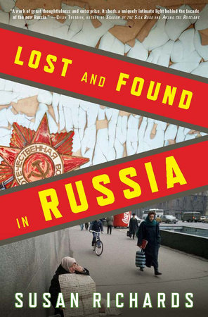 Lost and Found in Russia by