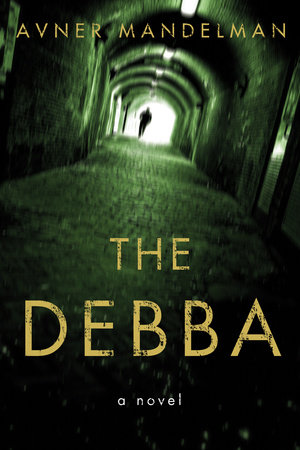 The Debba by Avner Mandelman