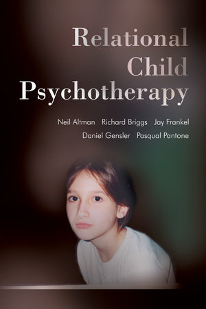 Relational Child Psychotherapy by