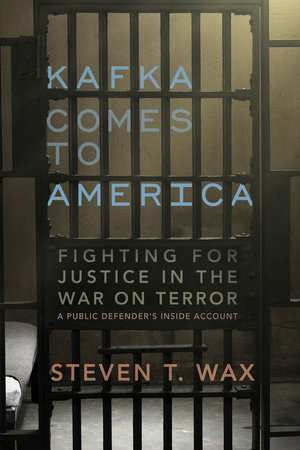 Kafka Comes to America by Steven T. Wax