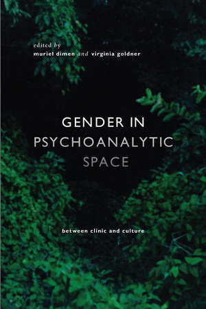 Gender in Psychoanalytic Space by