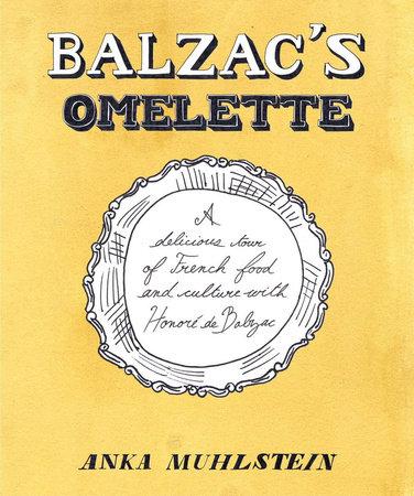 Balzac's Omelette by