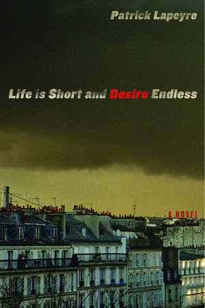 Life is Short and Desire Endless by