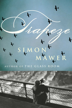 Trapeze by Simon Mawer