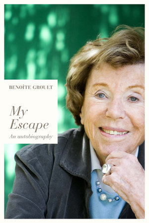 My Escape by Benoite Groult