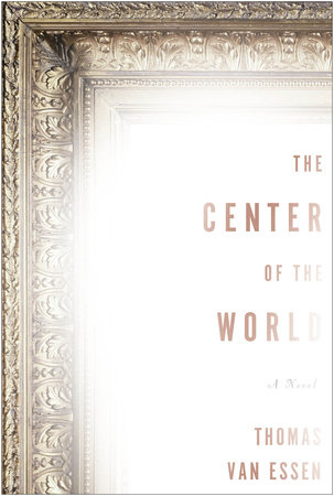 The Center of the World by Thomas Van Essen