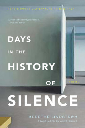 Days in the History of Silence by