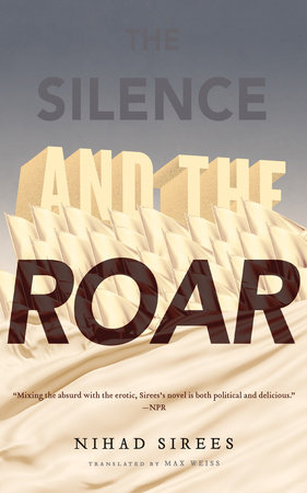 The Silence and the Roar by