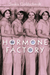 The Hormone Factory