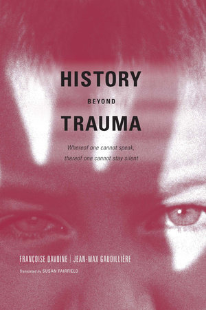 History Beyond Trauma by
