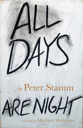 All Days Are Night by Peter Stamm