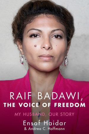 Raif Badawi, The Voice of Freedom