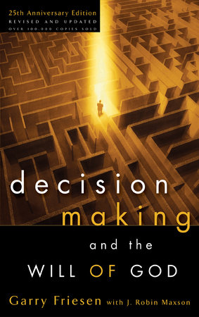 Decision Making and the Will of God by
