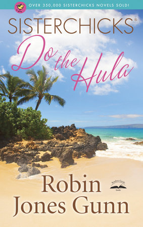 Sisterchicks Do the Hula by Robin Jones Gunn