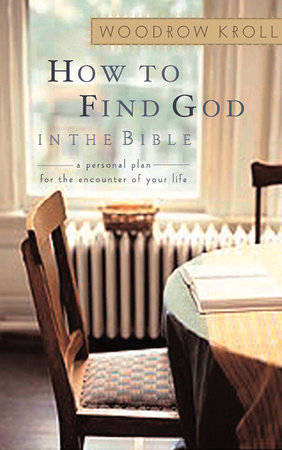 How to Find God in the Bible by