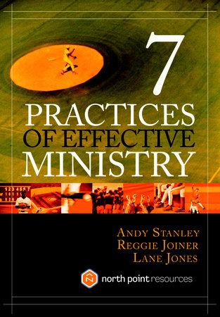 Seven Practices of Effective Ministry by