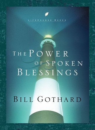 The Power of Spoken Blessings by