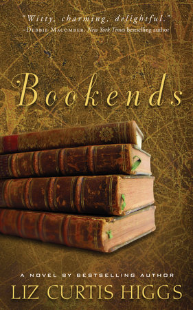 Bookends by Liz Curtis Higgs