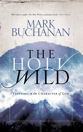 The Holy Wild by