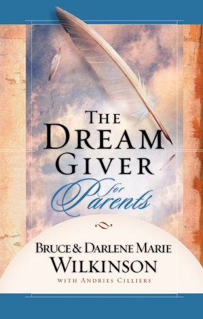 The Dream Giver for Parents by