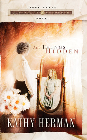 All Things Hidden by