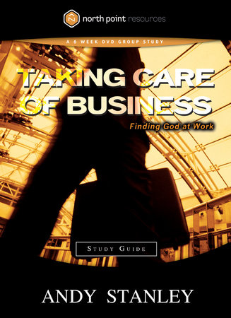 Taking Care of Business Study Guide by