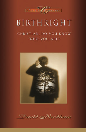 Birthright by David C. Needham
