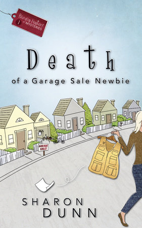 Death of a Garage Sale Newbie by Sharon Dunn