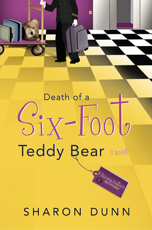 Death of a Six-Foot Teddy Bear by Sharon Dunn