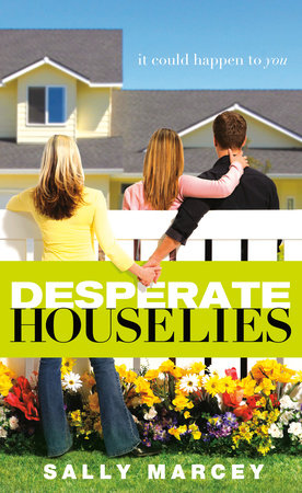 Desperate House Lies by