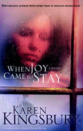 When Joy Came to Stay