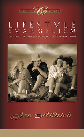 Lifestyle Evangelism by Dr. Joe Aldrich