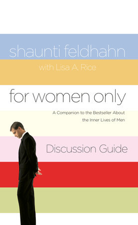 For Women Only Discussion Guide by Shaunti Feldhahn and Lisa A. Rice