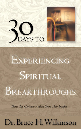 30 Days to Experiencing Spiritual Breakthroughs by