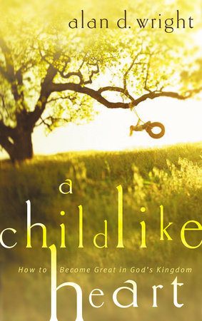 A Childlike Heart by