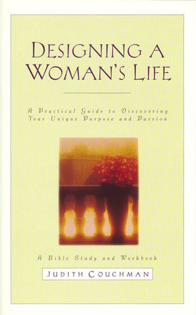 Designing a Woman's Life Study Guide by