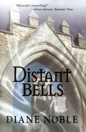 Distant Bells by Diane Noble